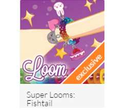 Super Loom: Fishtail