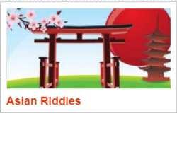 Asian Riddles